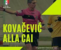 DAVID KOVACEVIC PROMOSSO ALLA CAI!